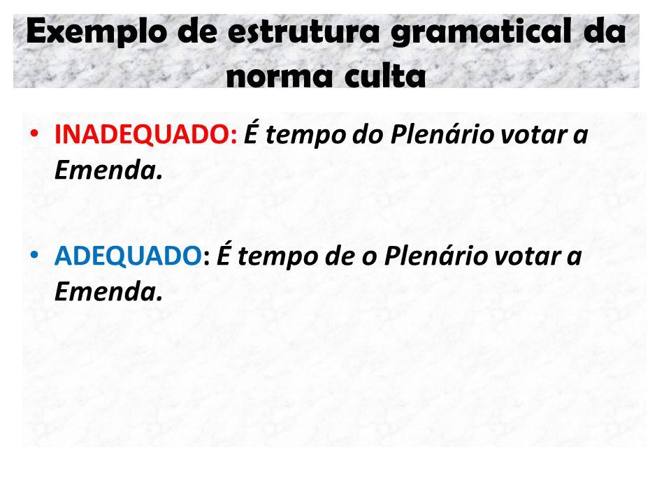 Exemplo de estrutura gramatical da norma culta