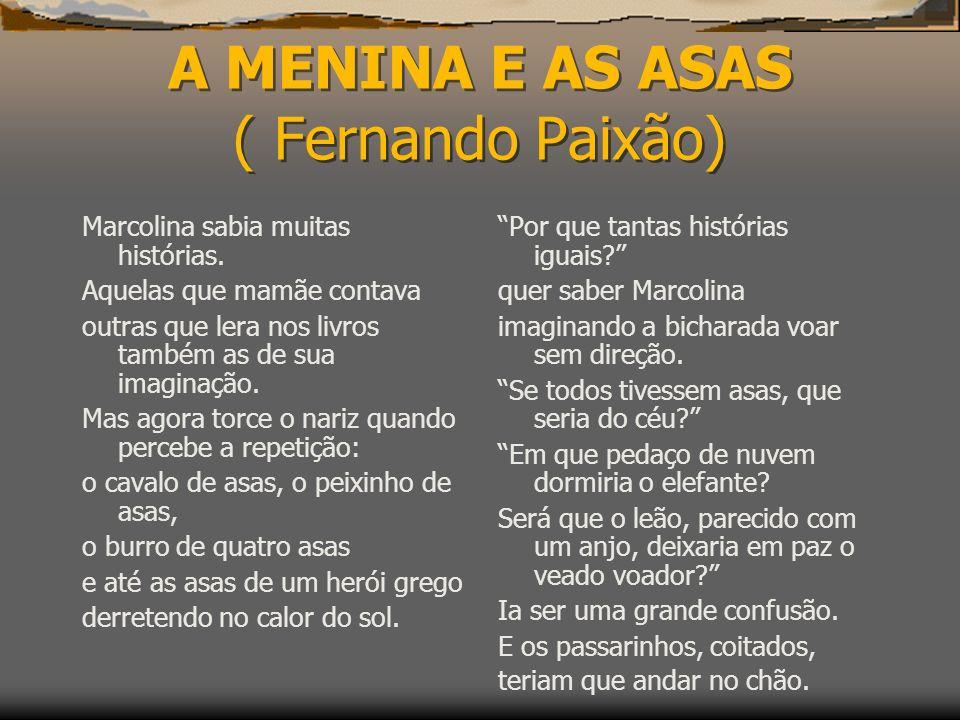 A MENINA E AS ASAS ( Fernando Paixão)