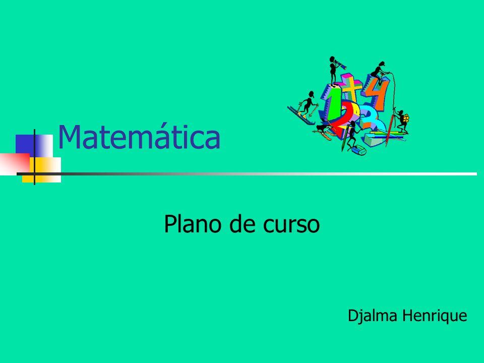 Matemática Plano de curso Djalma Henrique