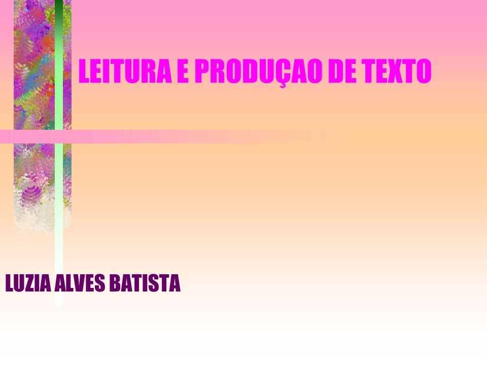 LEITURA E PRODUÇAO DE TEXTO