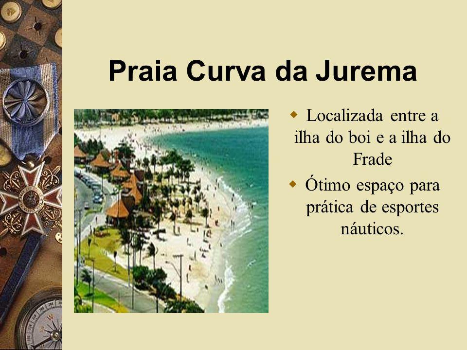 Praia Curva da Jurema Localizada entre a ilha do boi e a ilha do Frade