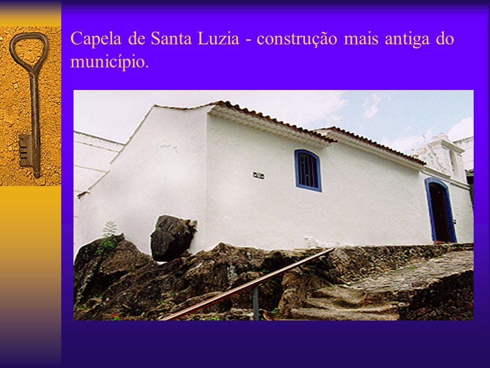 Capela de Santa Luzia - construção mais antiga do município.