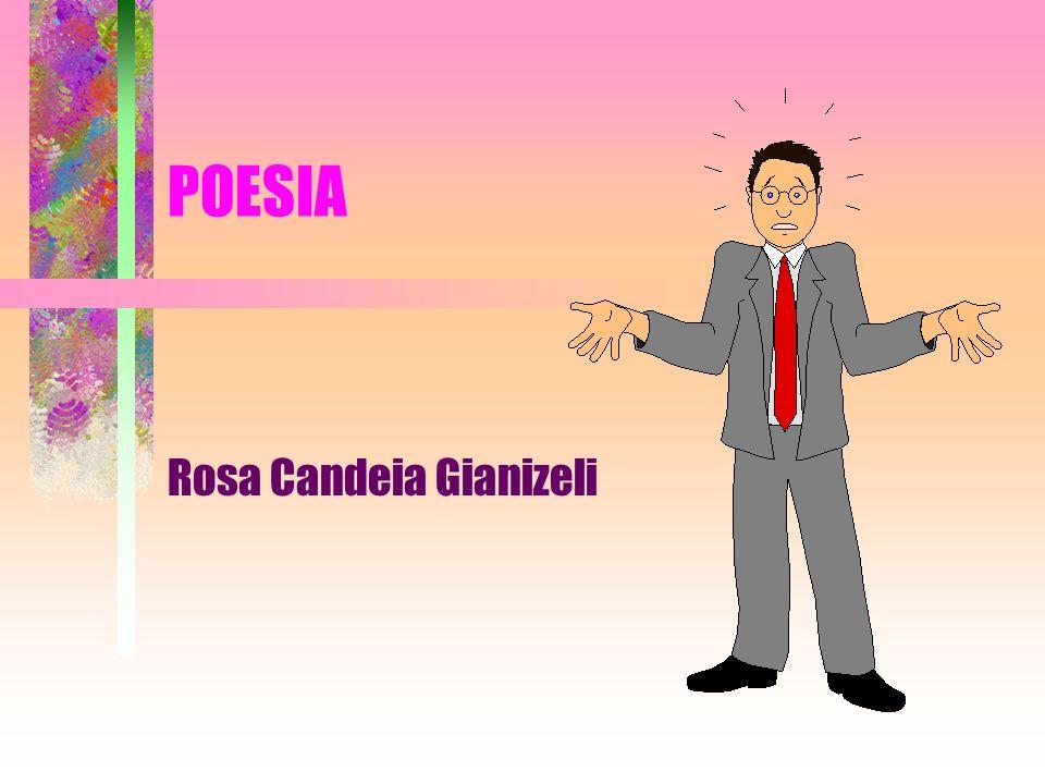 Rosa Candeia Gianizeli