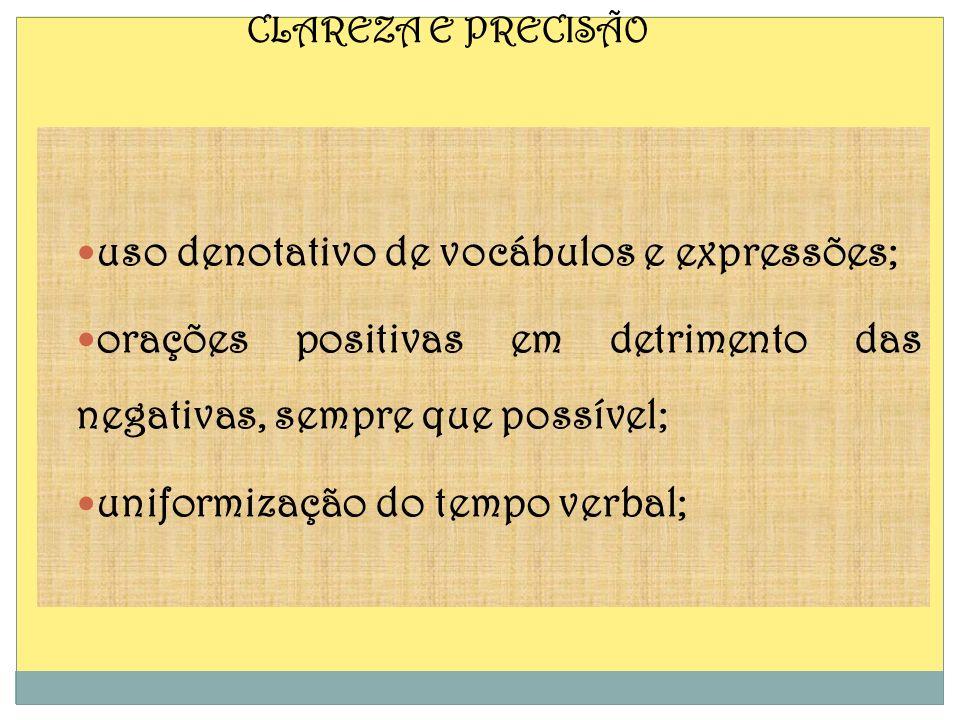 uso denotativo de vocábulos e expressões;