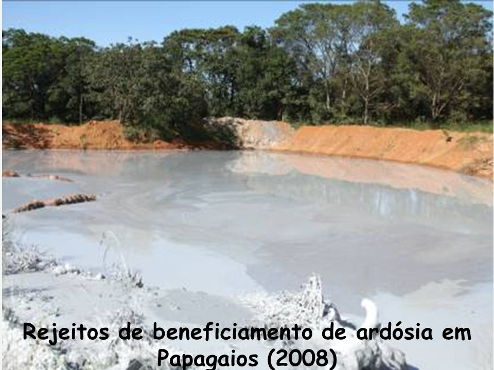 Rejeitos de beneficiamento de ardósia em Papagaios (2008)