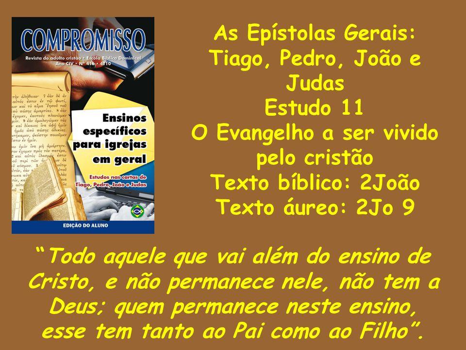 Tiago, Pedro, João e Judas Estudo 11