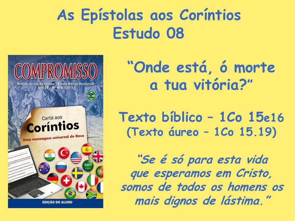 As Epístolas aos Coríntios Estudo 08