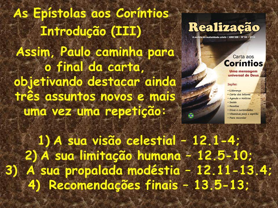 As Epístolas aos Coríntios Introdução (III)