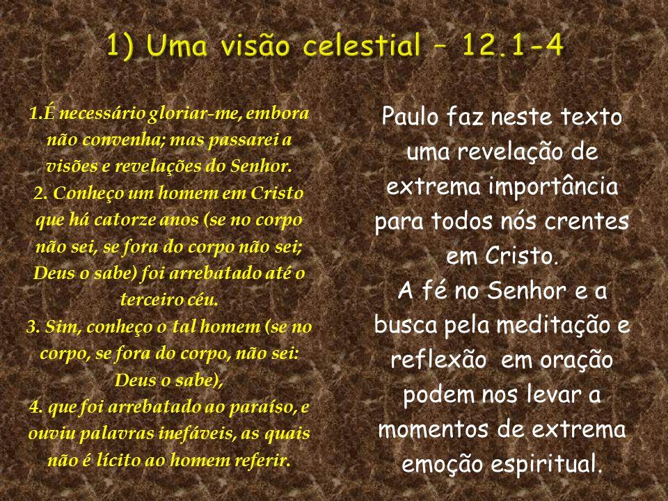 1) Uma visão celestial – 12.1-4