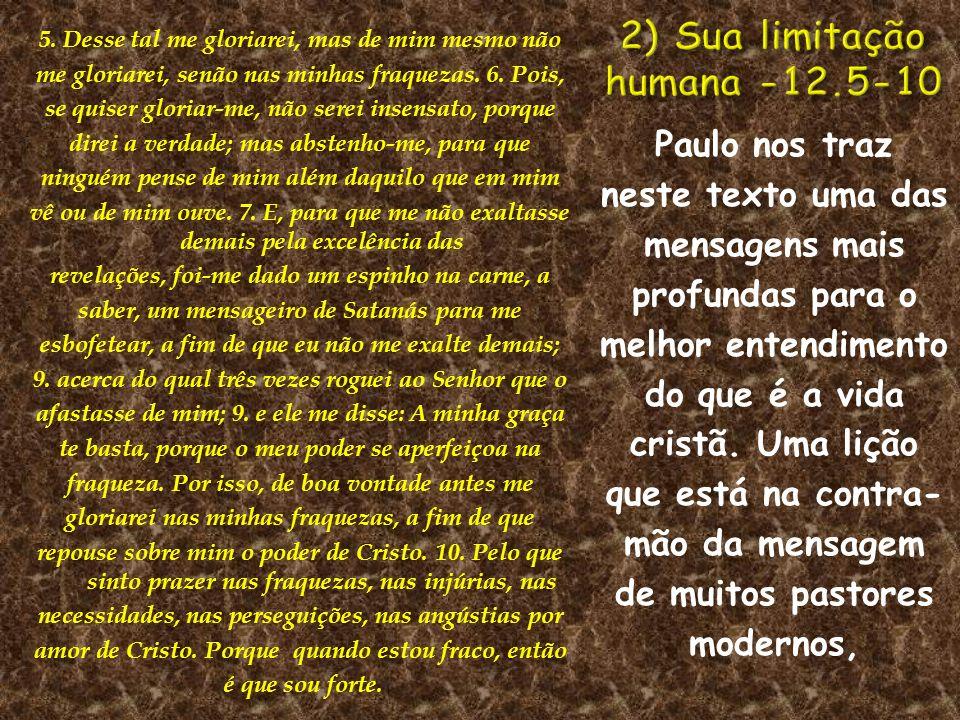 2) Sua limitação humana -12.5-10