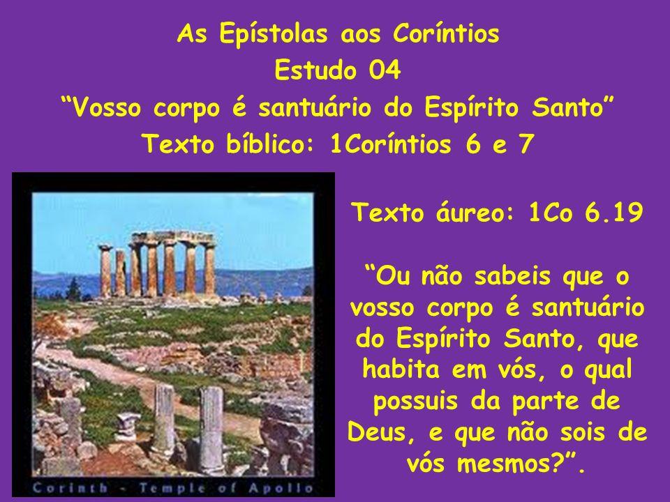 As Epístolas aos Coríntios Estudo 04