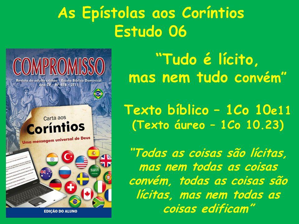 As Epístolas aos Coríntios Estudo 06