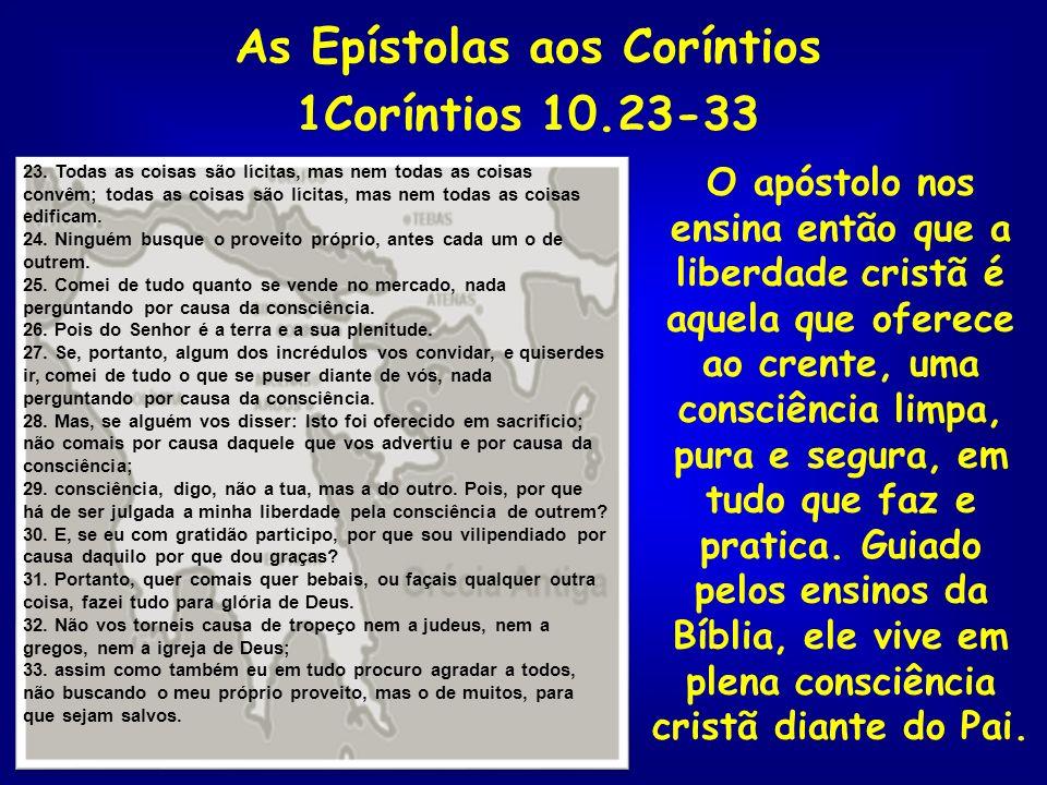 As Epístolas aos Coríntios 1Coríntios 10.23-33