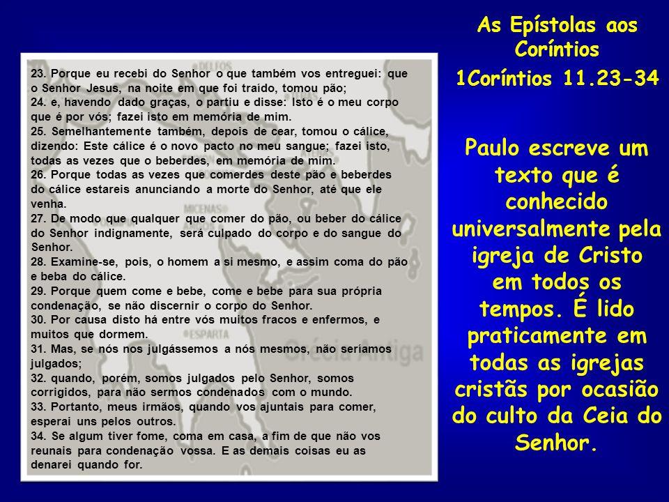 As Epístolas aos Coríntios 1Coríntios 11.23-34