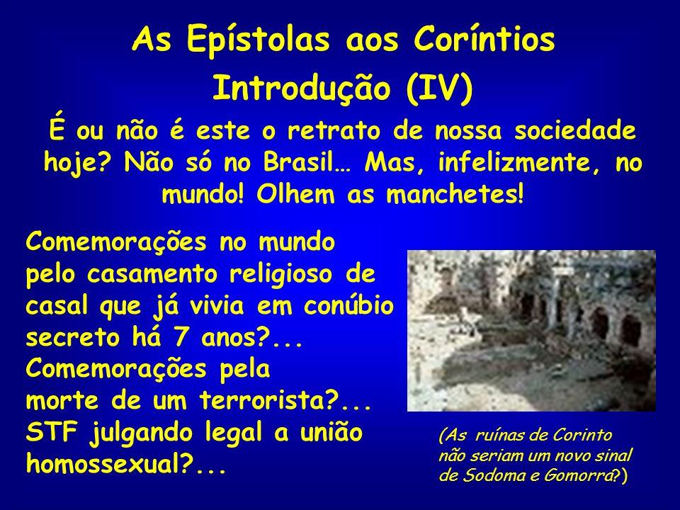 As Epístolas aos Coríntios Introdução (IV)