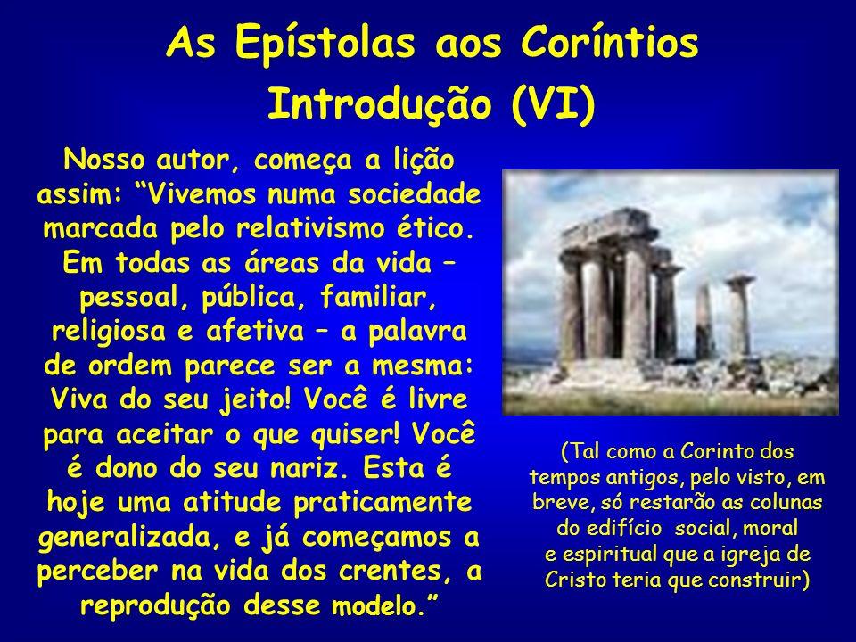As Epístolas aos Coríntios Introdução (VI)
