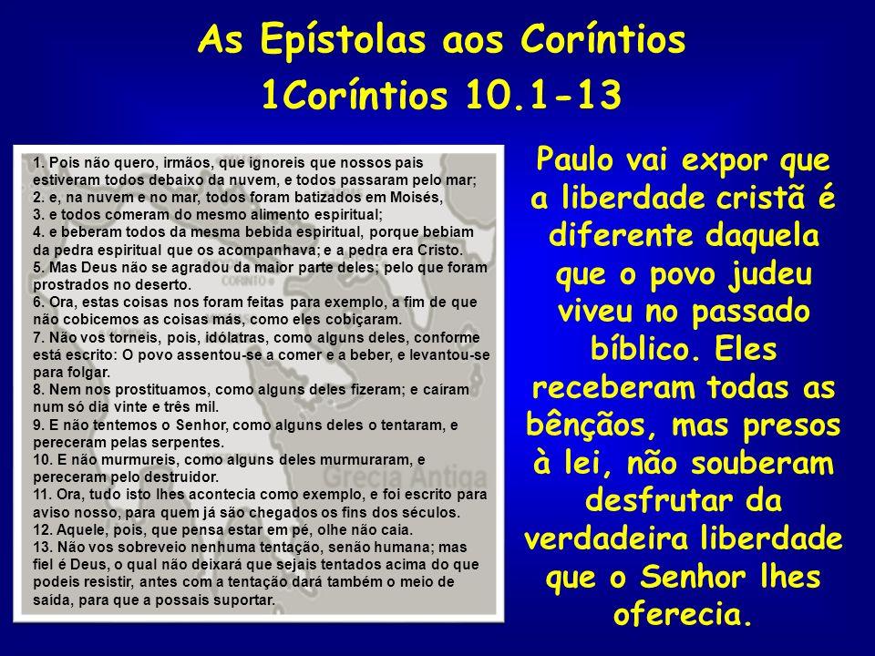 As Epístolas aos Coríntios 1Coríntios 10.1-13