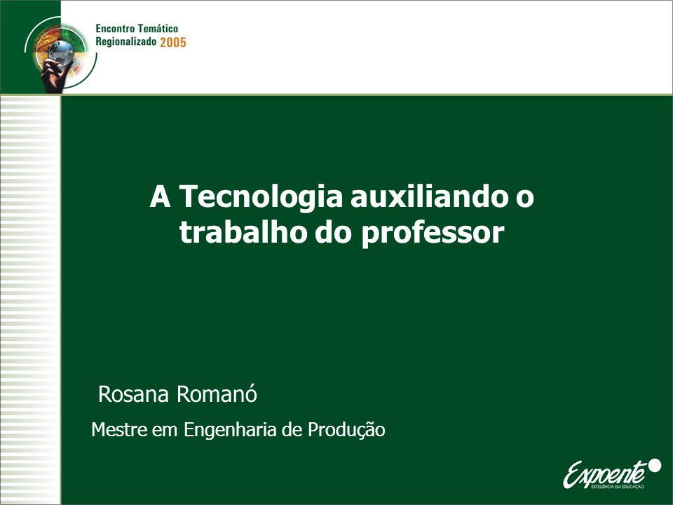 A Tecnologia auxiliando o trabalho do professor