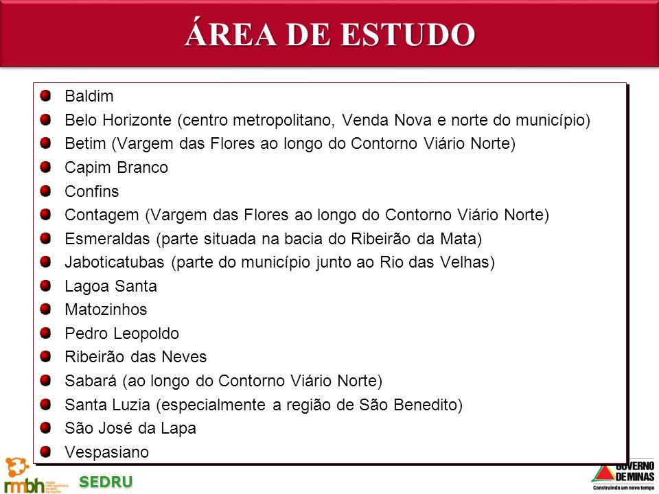 ÁREA DE ESTUDO Baldim. Belo Horizonte (centro metropolitano, Venda Nova e norte do município)