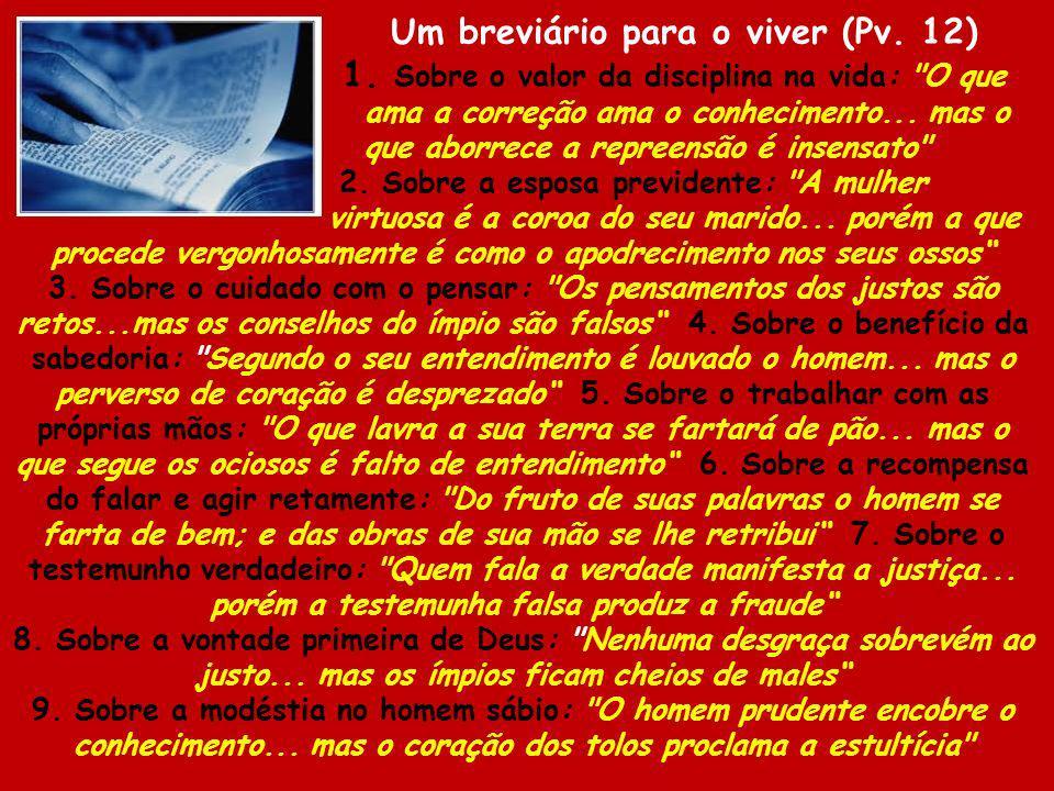 Um breviário para o viver (Pv. 12)