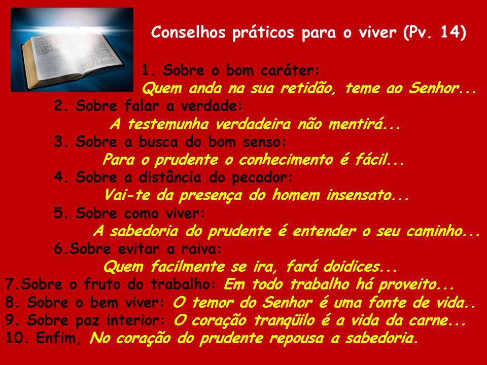 Conselhos práticos para o viver (Pv. 14)