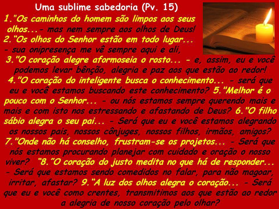 Uma sublime sabedoria (Pv. 15)