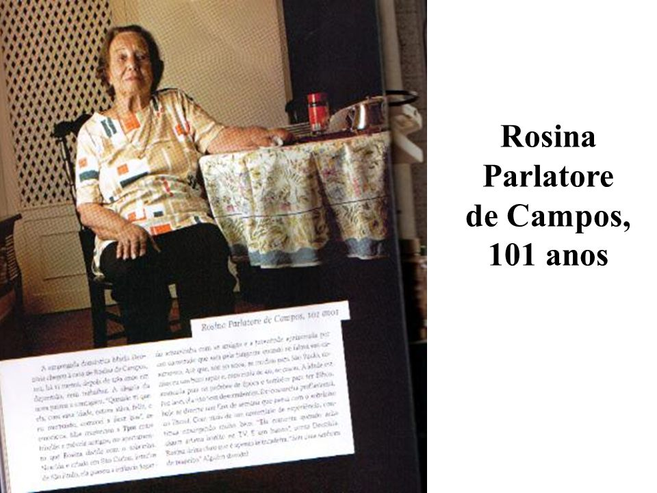 Rosina Parlatore de Campos, 101 anos