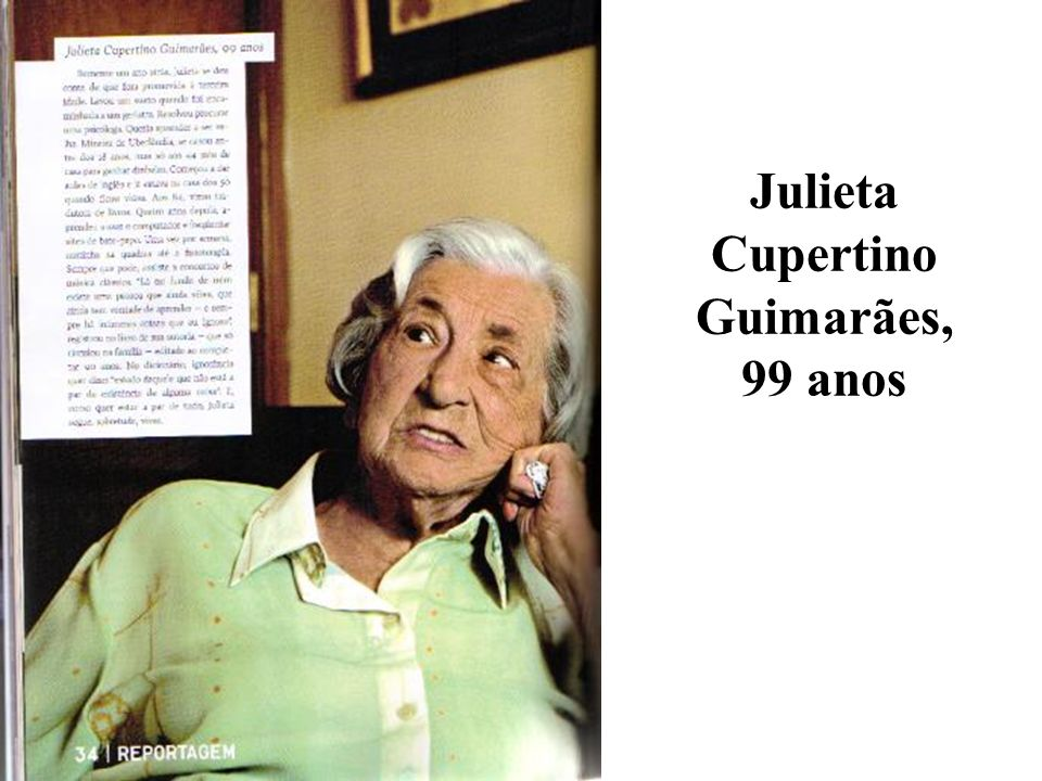 Julieta Cupertino Guimarães, 99 anos