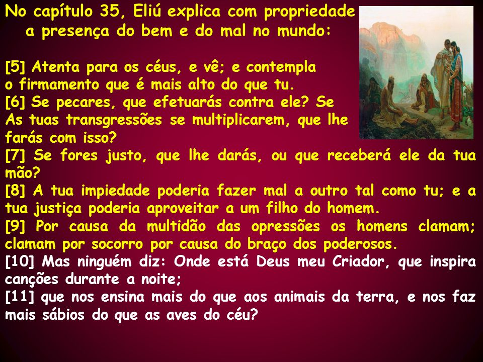 No capítulo 35, Eliú explica com propriedade