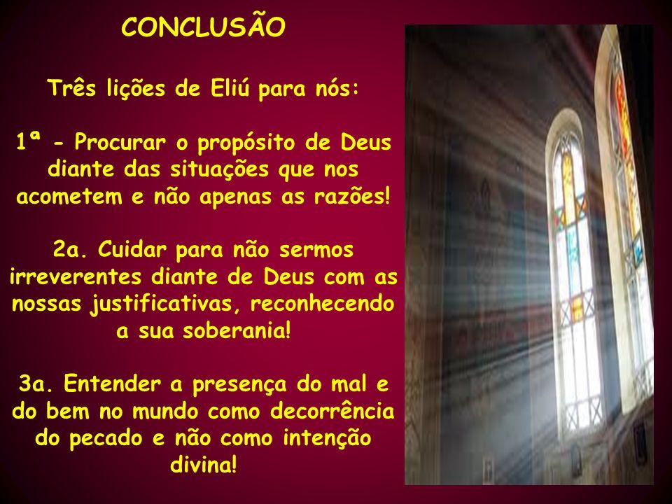Três lições de Eliú para nós: