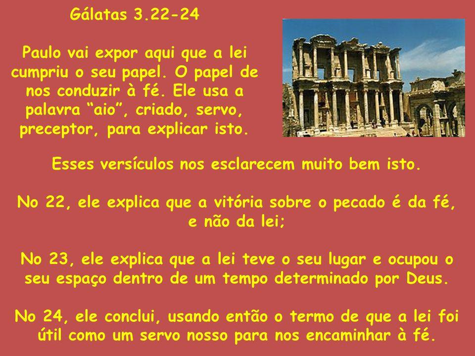 Esses versículos nos esclarecem muito bem isto.