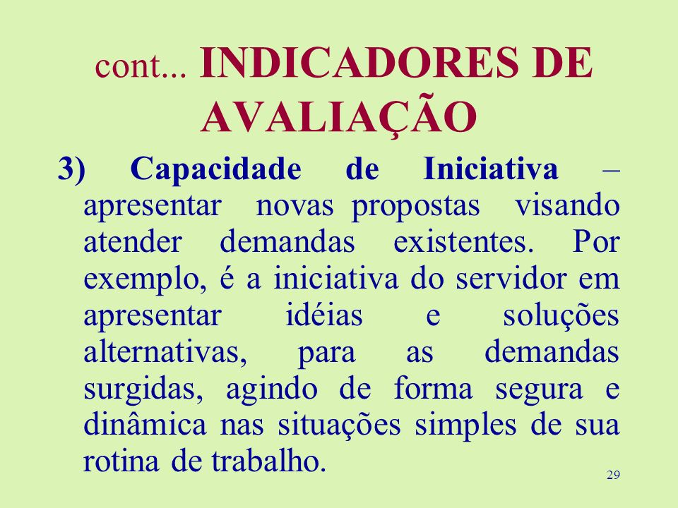 cont... INDICADORES DE AVALIAÇÃO