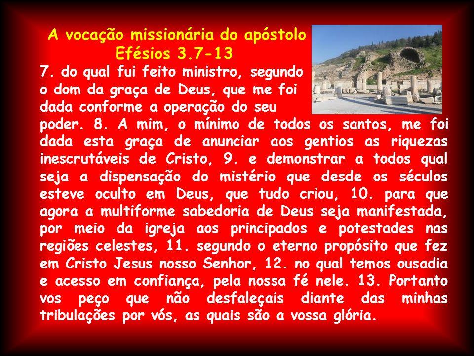 A vocação missionária do apóstolo Efésios 3.7-13
