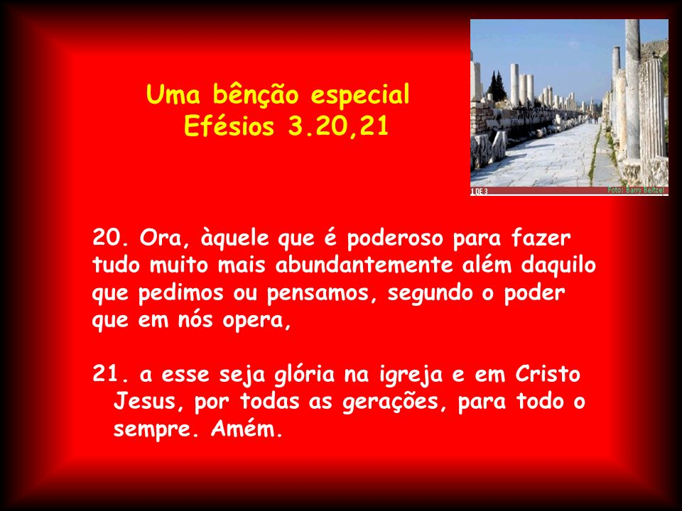 Efésios 3.20,21 Uma bênção especial
