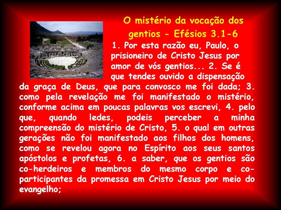 O mistério da vocação dos gentios - Efésios 3.1-6