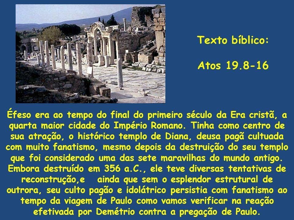 Texto bíblico:Atos 19.8-16.