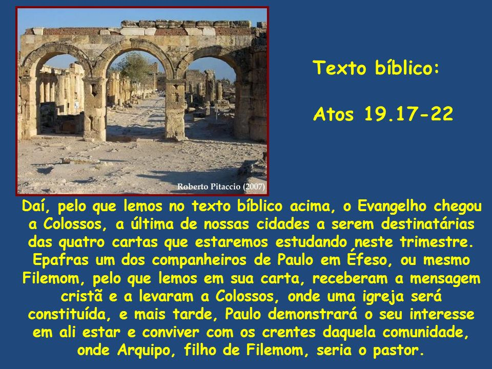 Texto bíblico: Atos 19.17-22.