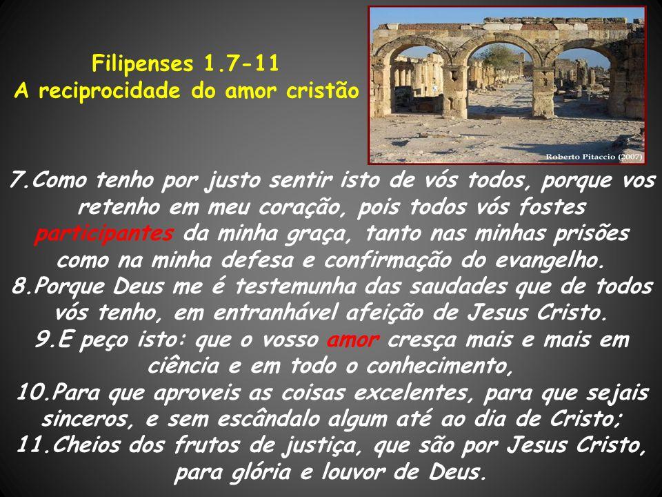 A reciprocidade do amor cristão