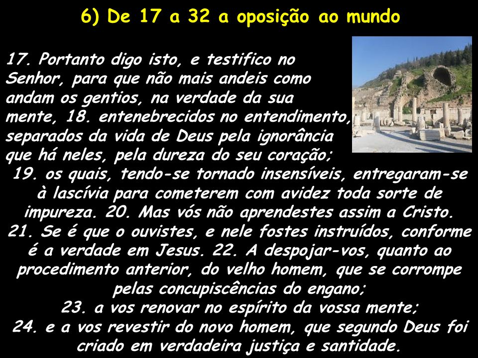 23. a vos renovar no espírito da vossa mente;