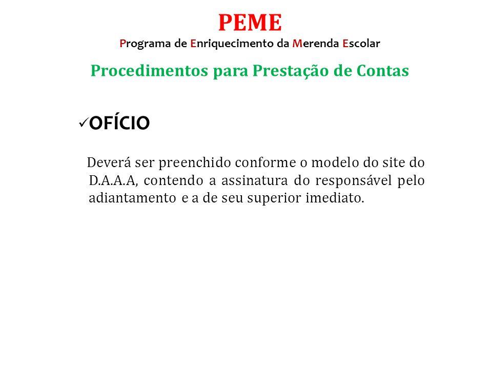 PEME Procedimentos para Prestação de Contas OFÍCIO
