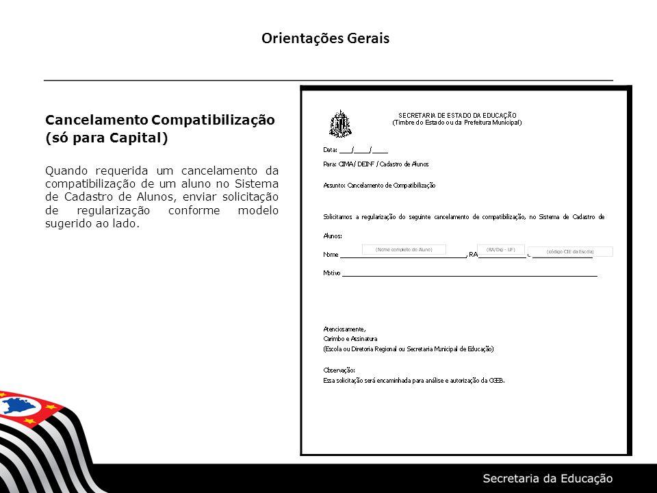 Orientações Gerais Cancelamento Compatibilização (só para Capital)