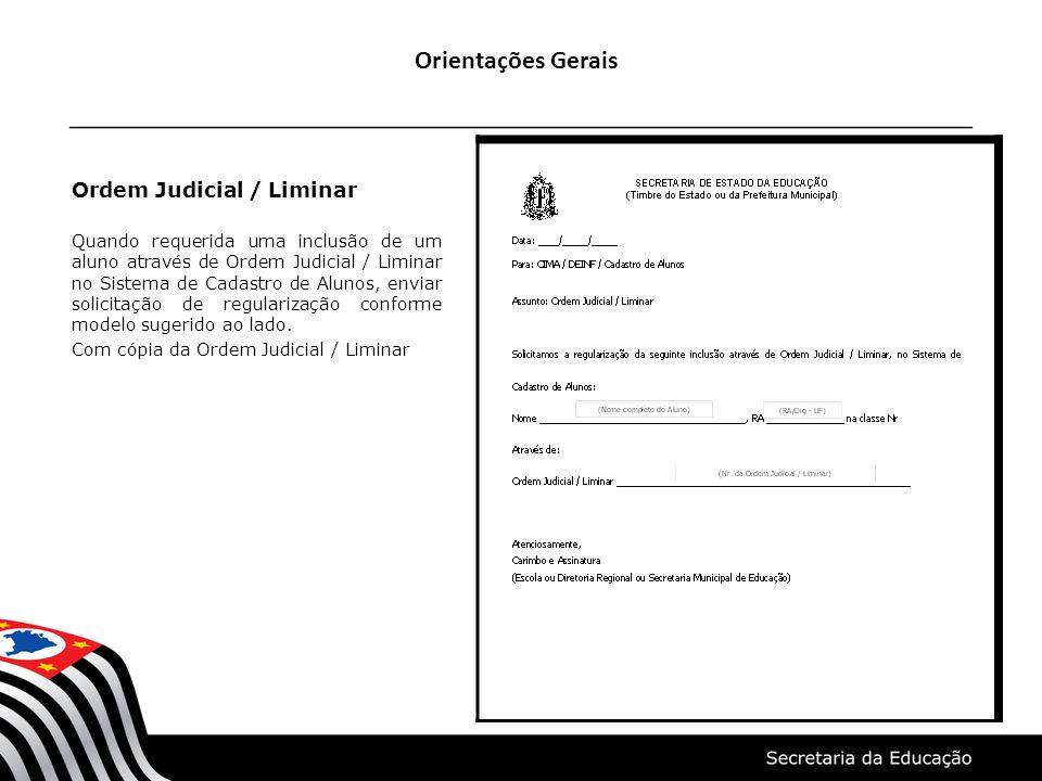 Orientações Gerais Ordem Judicial / Liminar