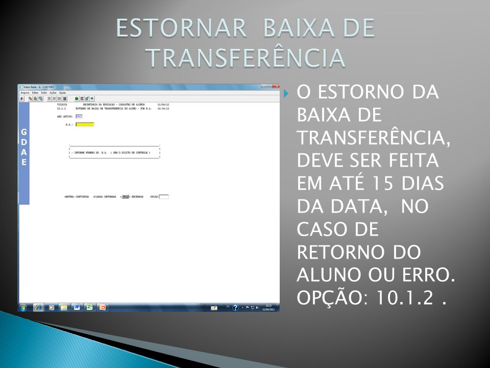 ESTORNAR BAIXA DE TRANSFERÊNCIA
