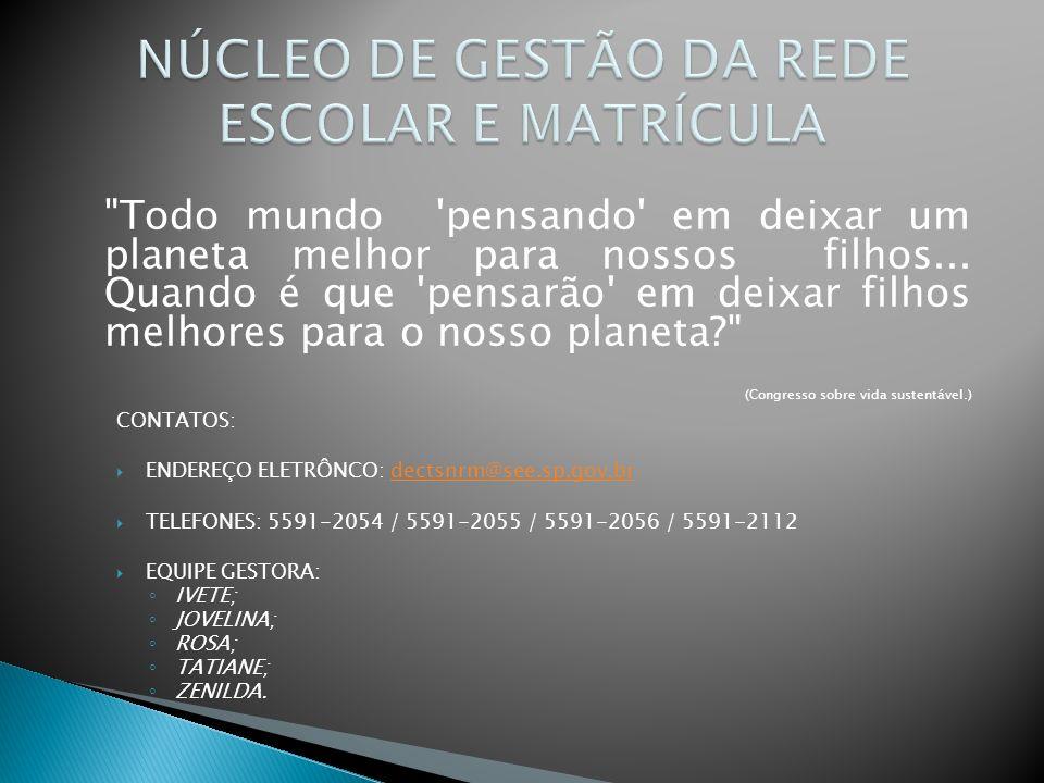 NÚCLEO DE GESTÃO DA REDE ESCOLAR E MATRÍCULA
