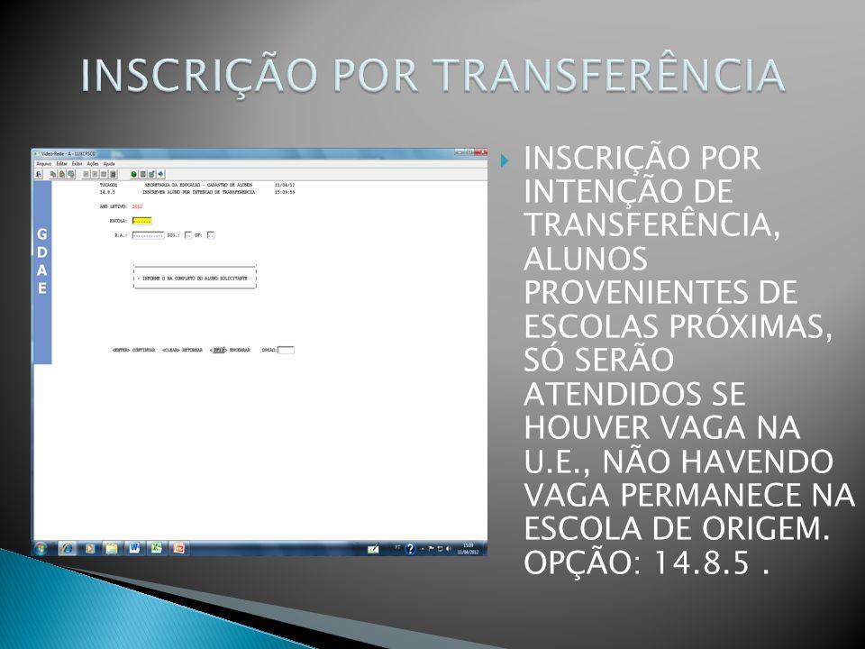 INSCRIÇÃO POR TRANSFERÊNCIA