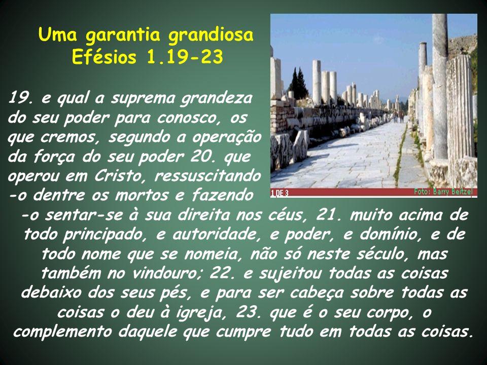 Uma garantia grandiosa Efésios 1.19-23