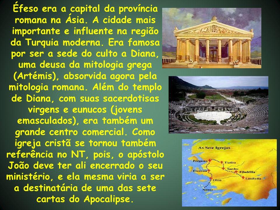 Éfeso era a capital da província romana na Ásia