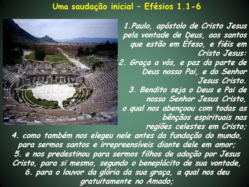 Uma saudação inicial – Efésios 1.1-6