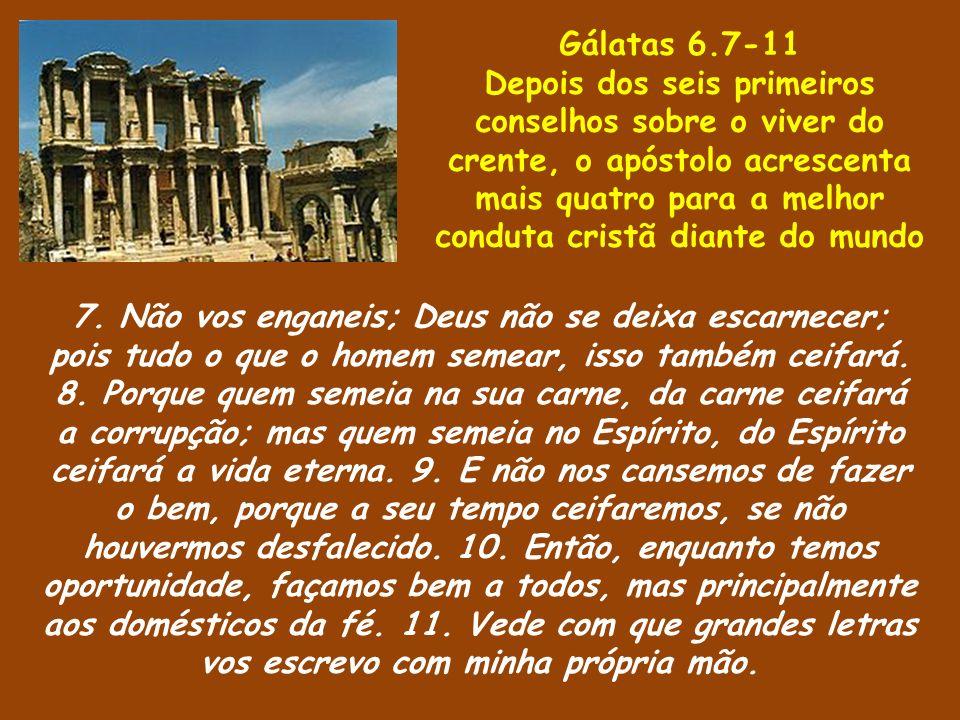 Gálatas 6.7-11