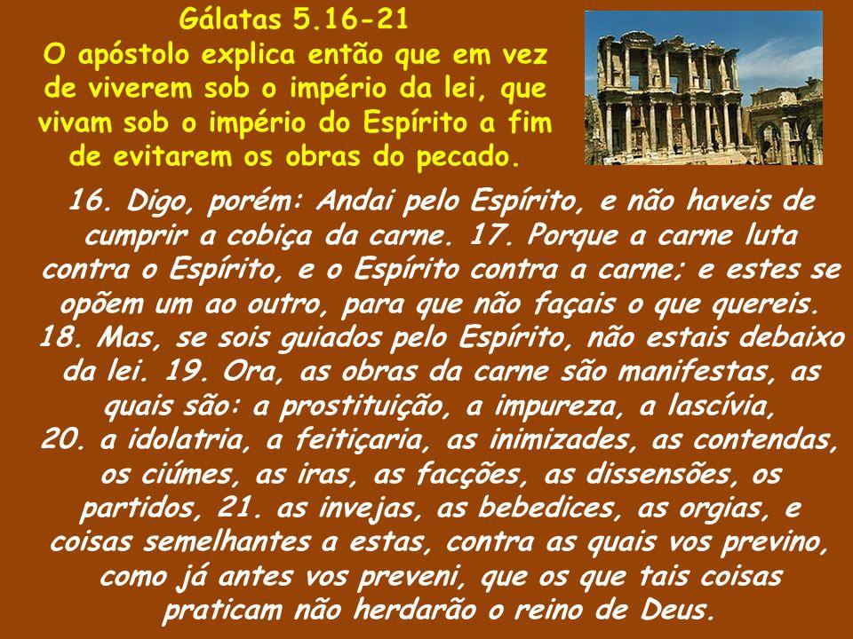 Gálatas 5.16-21